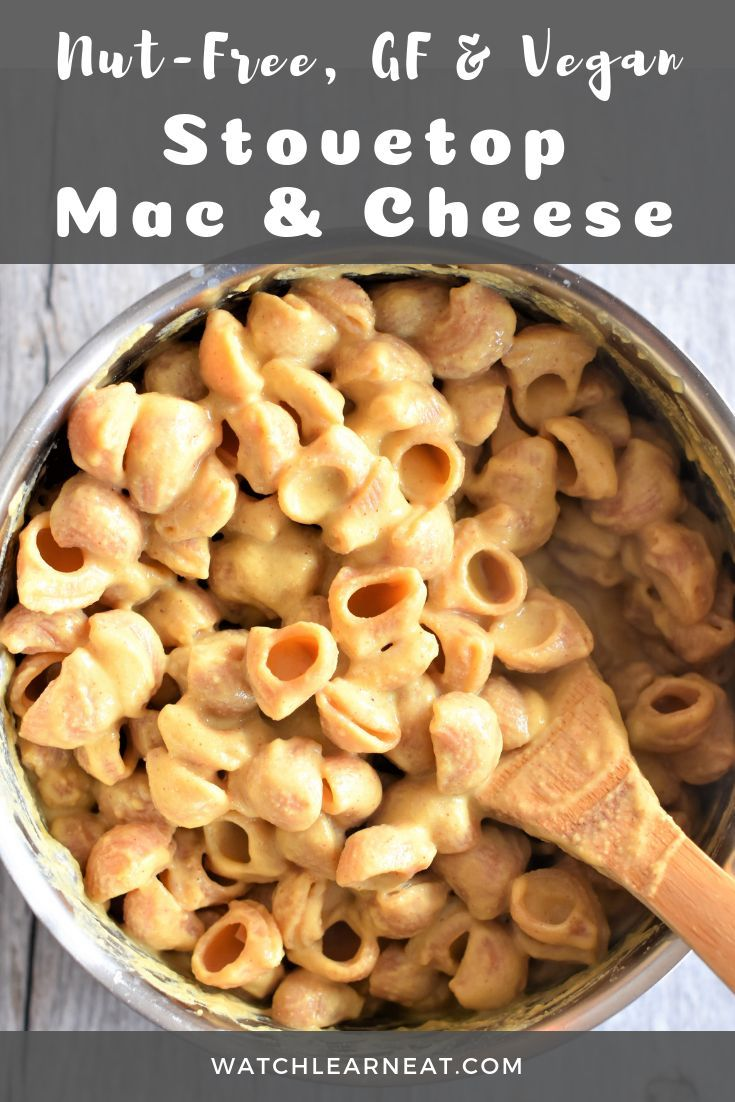 Easy Gluten Free Vegan Mac And Cheese Nut Free Watch Learn Eat Recipe Dairy Free Mac And Cheese Vegan Mac And Cheese Dessert For Dinner