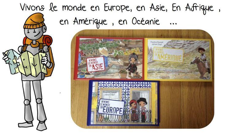 Vivons le monde en Asie, en Afrique , en Amérique , en Europe , en Océanie - Bout de gomme