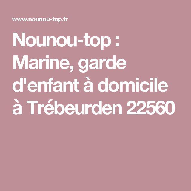 Nounou-top : Marine, garde d'enfant à domicile à Trébeurden 22560