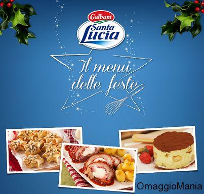 Menù delle Feste di Santa Lucia Galbani.  Sfoglialo online o scarica gratis la versione stampabile.  Link: http://www.omaggiomania.com/ricettari/menu-delle-feste-2013-da-santa-lucia-galbani/