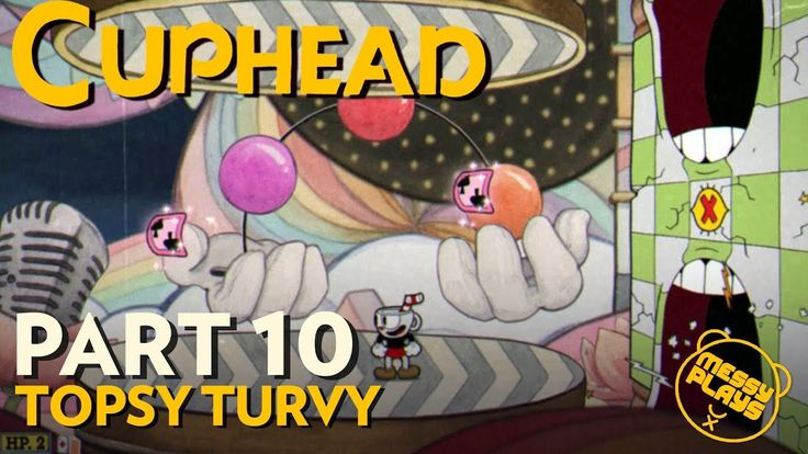 CUPHEAD - Part #10 - LETS PLAY with Commentary - MESSYPLAYS