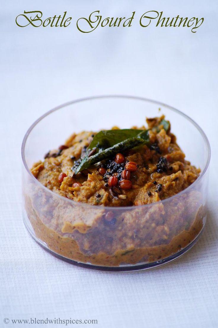 Indian Cuisine: Sorakaya Pachadi Recipe - Andhra Style Bottle Gourd Chutney Recipe