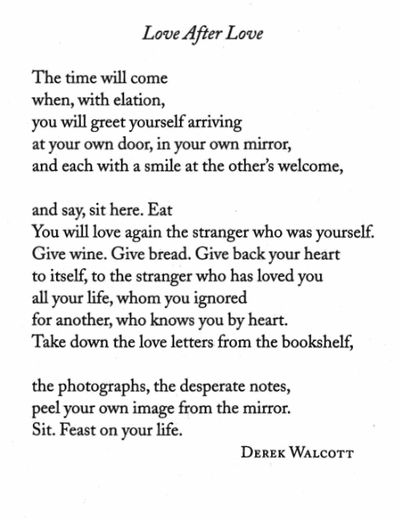 black and white, break-up, identity, love, love poem, poem, poetry, romance, text, Derek Walcott, self-awareness, Love After Love