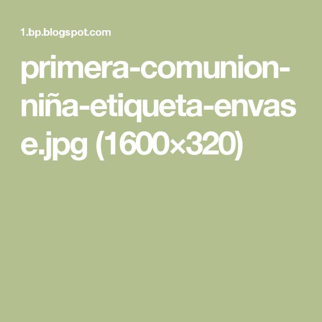 primera-comunion-niña-etiqueta-envase.jpg (1600×320)