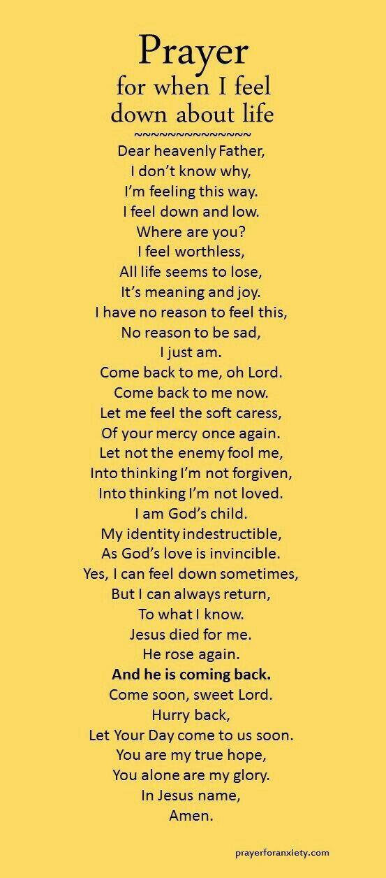 When I feel down about life (prayersforanxiety.com)