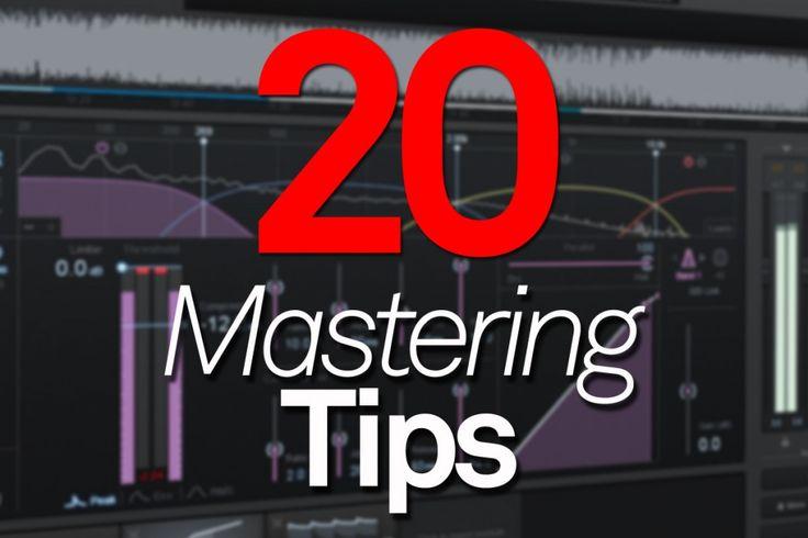 Twenty Mastering Tips - MusicTech | MusicTech