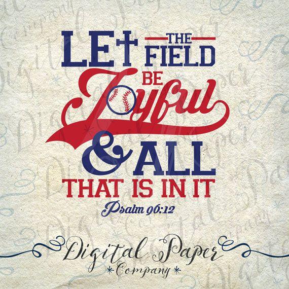 Let The Field Be Joyful Scripture Baseball by DigitalPaperCompany