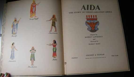Story of Aida, Verdi's Greatest Opera, Metropolitan Opera Guild Edition