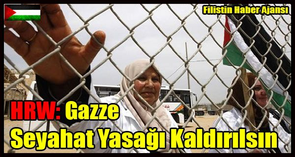 """İnsan Hakları İzleme Örgütü, İsrail makamlarını """"Gazze'ye seyahatteki genel yasağı kaldırmaya"""" çağırdı ve insanların güvenlik kontrollerine ve fiziki aramalara tabi geçişin iki yönlü serbest dolaşıma açılmasınaizin verilmesi talebinde bulundu.   #gazze abluka ambargo #gazze yasak #hrw filistin gazze #hrw gazze #insan hakları izleme örgütü #israil gazze #israil seyahat yasağı #seyahat yasağı"""
