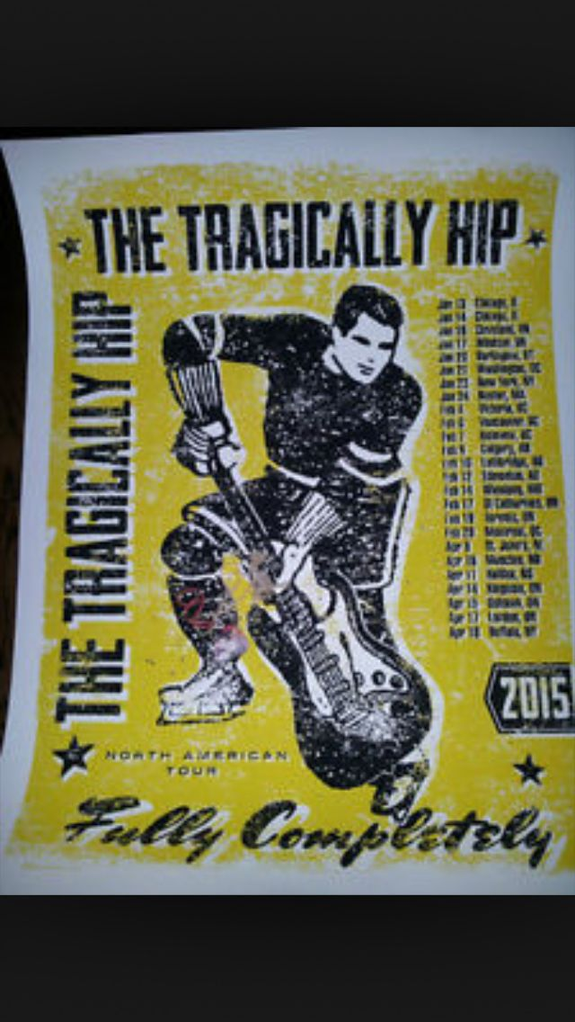 IN MY COLLECTION-The Tragically Hip 2015 tour