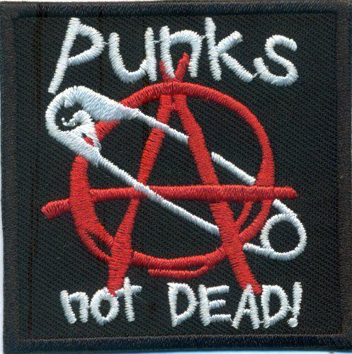 PUNKS NOT DEAD Anarchy Sicherheitsnadel Rockabilly Biker Aufnäher Patch Abzeichen