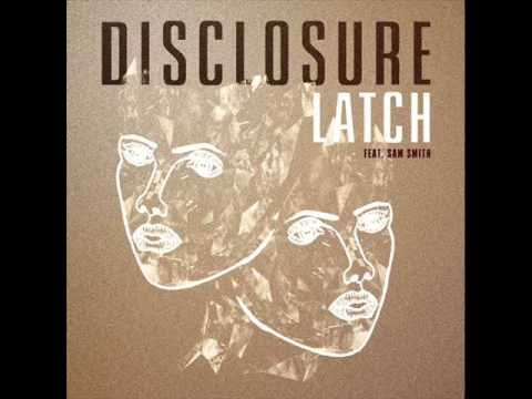 Disclosure- Latch Ft Sam Smith (Audio)