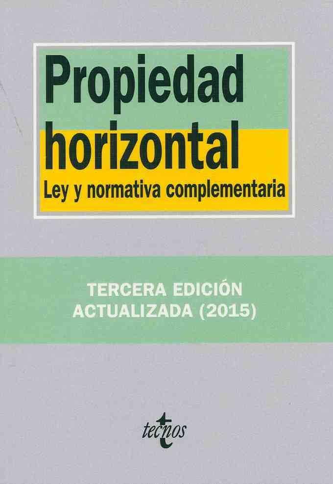 https://flic.kr/p/yLDySJ | Propiedad horizontal : ley y normativa complementaria España , 2015 | encore.fama.us.es/iii/encore/record/C__Rb2679495?lang=spi