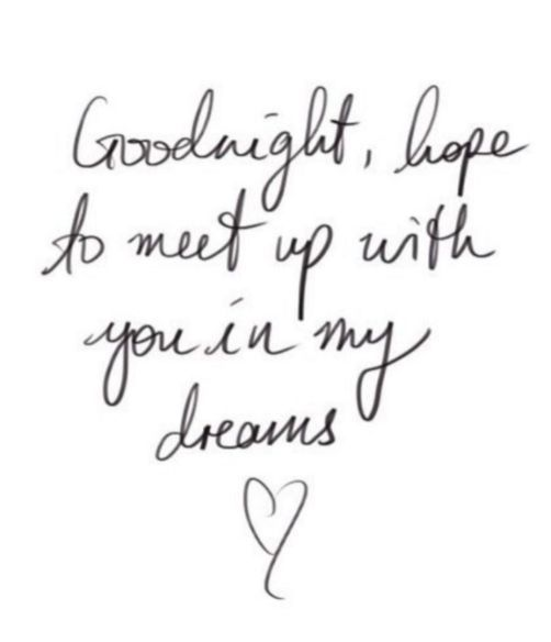 Hope you in my dream sweet quotes