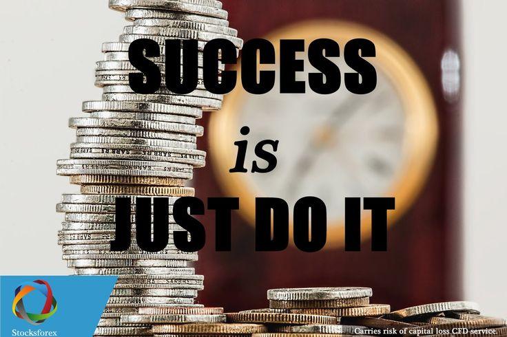Success is #justdoit .- Stocksforex (www.stocksforex.com) #markets#Investment #investing #investor#Forex #hedgefund #forexquotes#nyse #shares #nasdaq#foreignexchange #dowjones#stockexchange #learnforex #trader#trading #fx #fxtrader #finance#forexlife #futurestrading #gbpusd#stocktrading #goldtrading#forextraining #forexeducation
