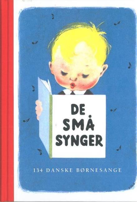 Læs om De små synger - 134 børnesange for de mindste. Udgivet af Høst & Søn. Bogens ISBN er 9788714195519, køb den her