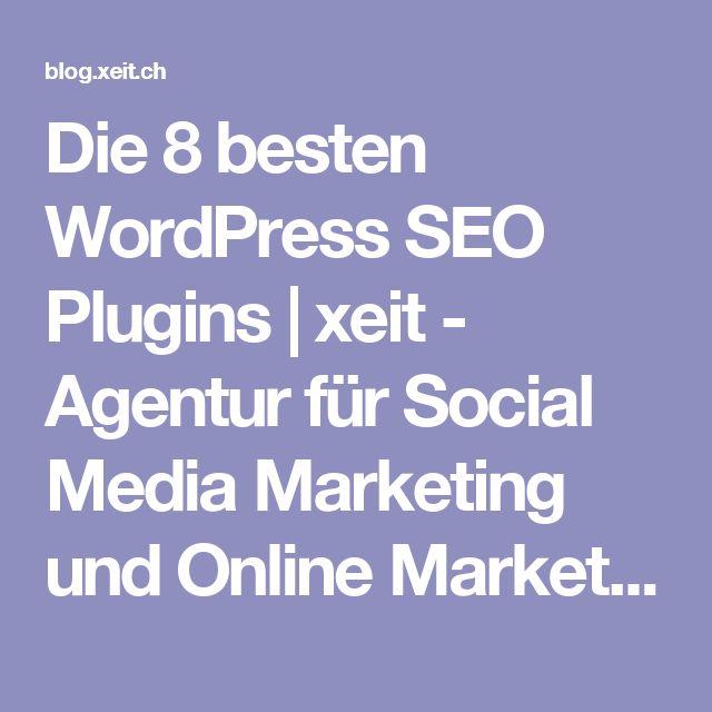 Die 8 besten WordPress SEO Plugins | xeit - Agentur für Social Media Marketing und Online Marketing