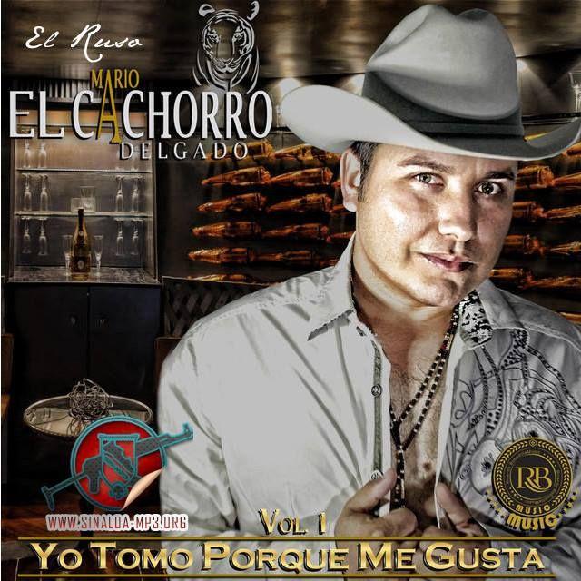 """Mario """"El Cachorro"""" Delgado – Yo Tomo Por Que Me Gusta, Vol.1 2014"""