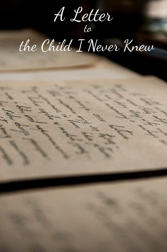 A Letter to the Child I Never Knew - One Mom's Miscarraige Story