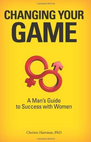 Changing your game: a man's guide to success with women (dating) (dating sites) (free dating sites) (online dating) (dating websites) (relationship advice) (relationship) (healthy relationships)  #dating #dating sites #free dating sites #online dating #dating websites #dates #freedating #speed dating #free dating #free online dating #dating site #dating games #blind date #free dating site #best dating site #dating website #relationship advice #relationship
