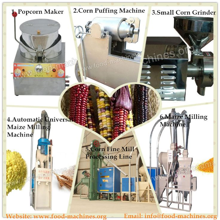 Supply Corn/Maize Processing Equipment: 1. Popcorn Maker 2. Corn Puffing Machine 3. Home Use Corn Grinding Machine 4. Automatic Universal Maize Milling Machine 5. Corn Fine Milling Processing Line 6 Maize Milling Machine If need, pls let me know. Email: info@food-machines.org Website: www.food-machines.org