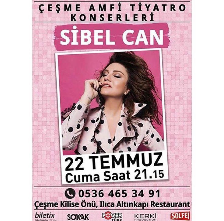 💫🌟Sibel Can 🌟💫22  Temmuz 2016 Çeşme Amfi Tiyatro ☎️ 0536 465 34 91  Biletler 👉🏻@biletix