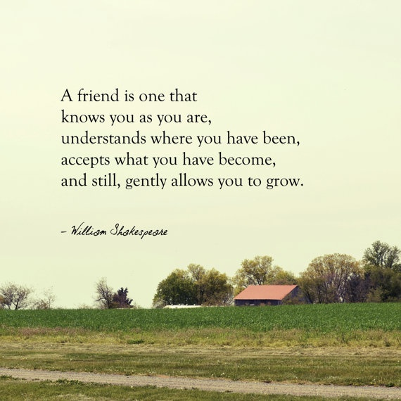 Thanks Shakespeare: Friend Quotes, Inspiration, True Friends, Gifts Friendship, Friendship Quotes, Best Friend Gifts, Best Friends Gifts, Shakespeare, Friends Quotes