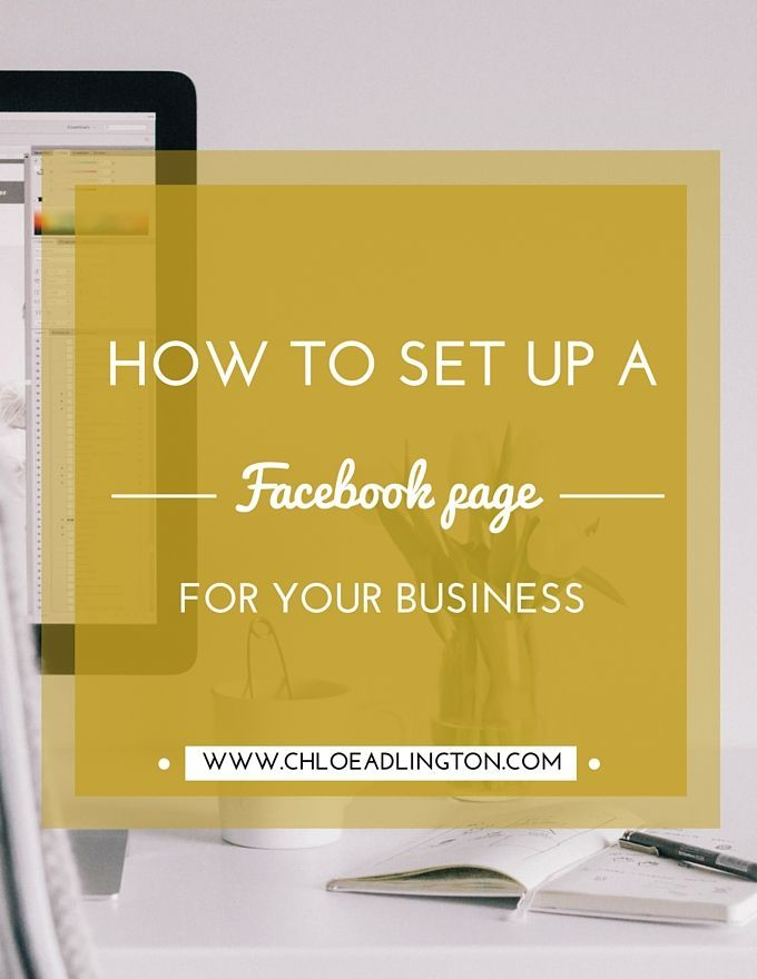 How to set up a Facebook page for your #business