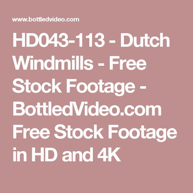 HD043-113 - Dutch Windmills - Free Stock Footage - BottledVideo.com Free Stock Footage in HD and 4K