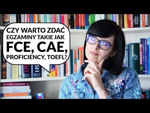 Czy warto zdawać FCE (First), CAE, CPE, TOEFL? | Po Cudzemu #70 - YouTube