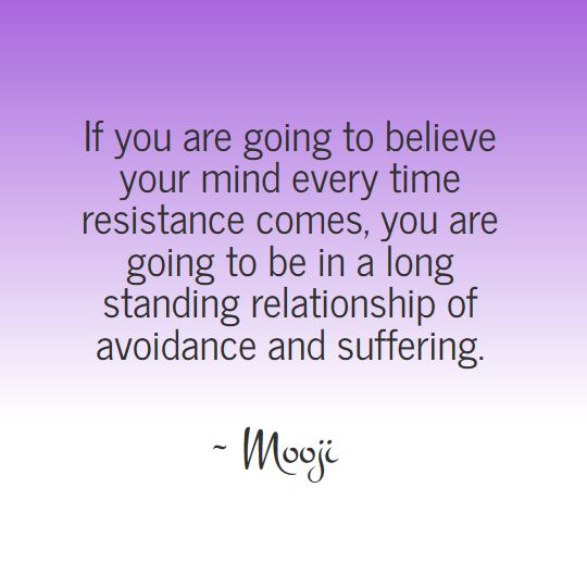 The wisdom of Mooji - Resistance                                                                                                                                                                                 More