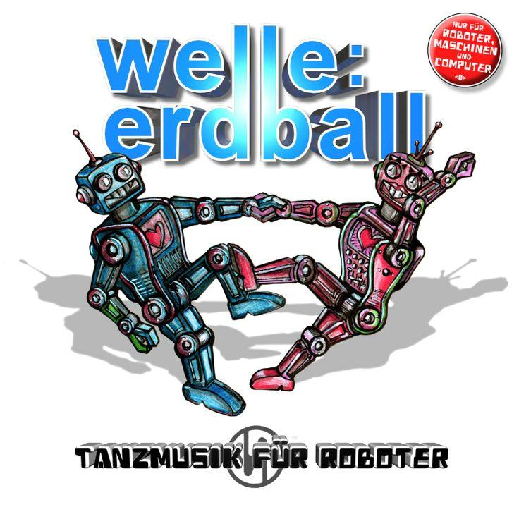 """WELLE:ERDBALL - """"Tanzmusik Für Roboter"""" // Out in DE/AT/CH: 02/21/14 / EUROPE: 02/24/14  // Available as 2CD, CD+DVD Ltd Box, LP // https://www.facebook.com/WelleErdball / http://www.welle-erdball.info/"""