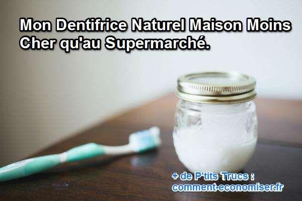 Mon Dentifrice Naturel Maison Moins Cher qu'au Supermarché.