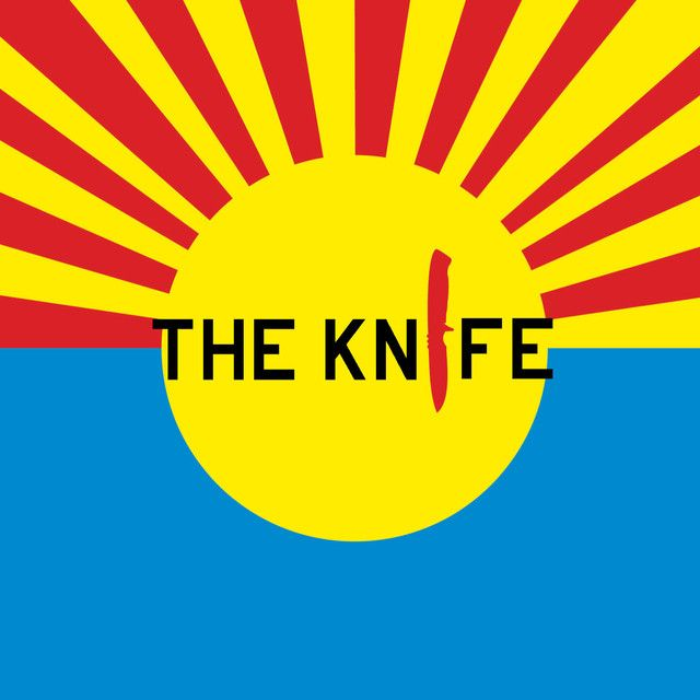 The Knife by The Knife on Spotify