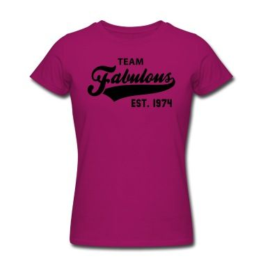 TEAM Fabulous Est. 1974 Birthday Anniversary Shirt BW