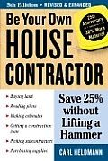 Build Your Own House - this guy has tons of info on being your own general contractor for homebuilding with links