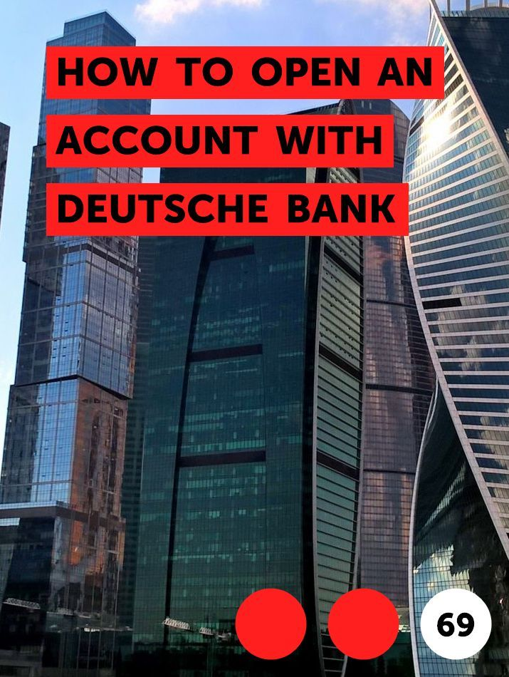 How To Open An Account With Deutsche Bank In 2020 Wealth Management Services Accounting Wealth Management