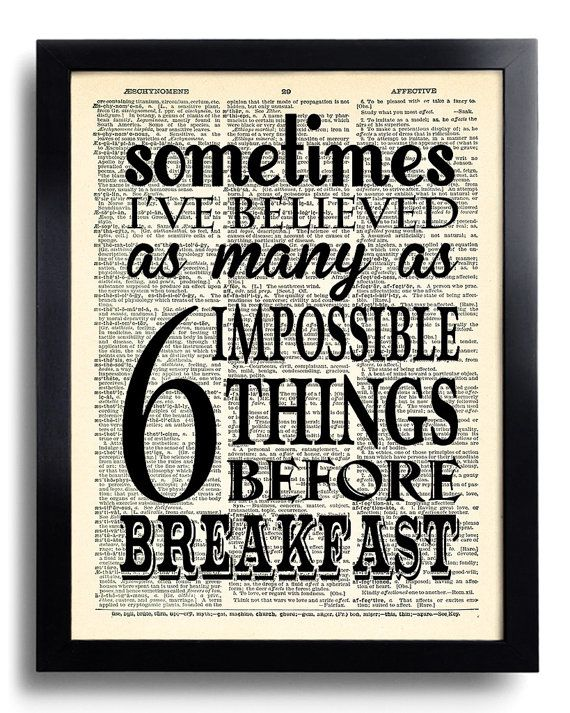 Alice in Wonderland Six Impossible Things Quotes Print, Best Friend BIRTHDAY Gift for Her, Unique Gift for Girlfriend Wife, Alice Poster 365