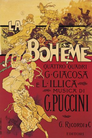 La bohème, Puccini's fourth opera (original poster above) was based on the book by Henri Murger, La Vie de Bohème. It premiered in Turin in 1896, and within a few years, had been performed in many of the leading opera houses of Europe, and in America.  Bohème remains one of the most frequently performed operas ever written.