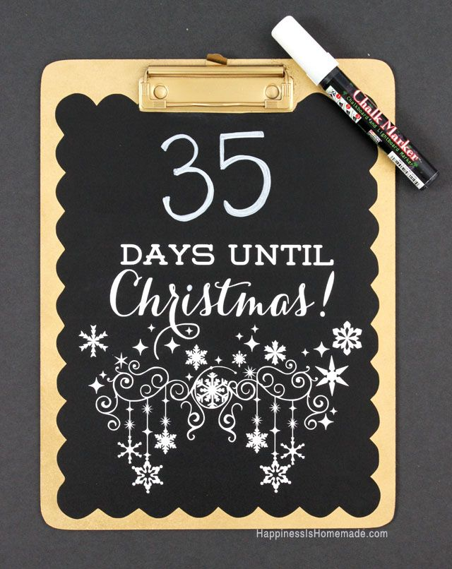 Easy Christmas Countdown Chalkboard (made from a clipboard!) & a Silhouette Portrait Giveaway - Happiness is Homemade