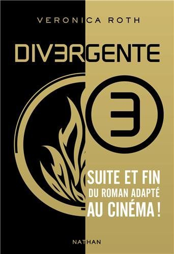Amazon.fr - Divergente - Tome 3 - Veronica Roth, Anne Delcourt - Livres