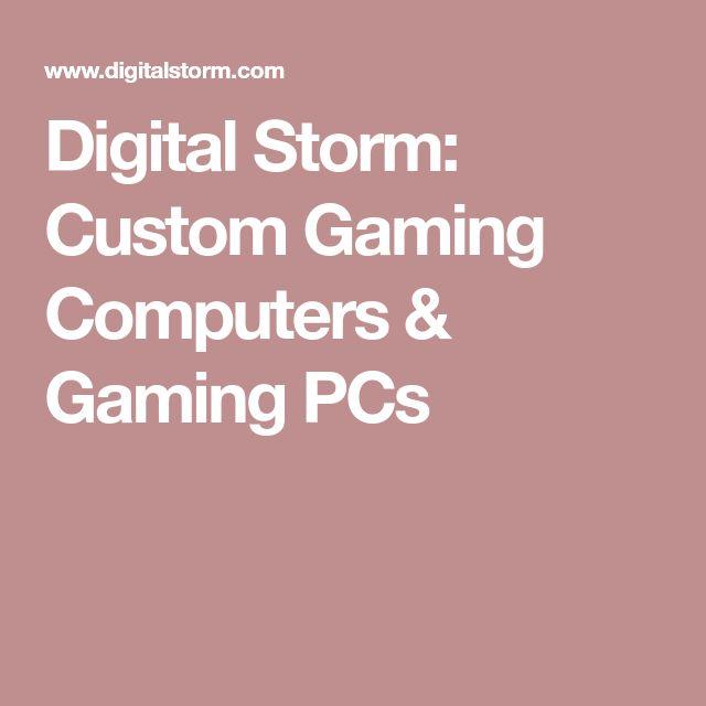 Digital Storm: Custom Gaming Computers & Gaming PCs