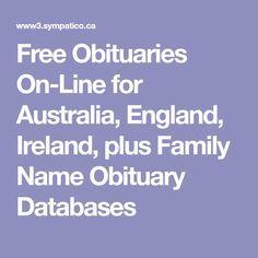 Free Obituaries On-Line for Australia, England, Ireland, plus Family Name Obituary Databases
