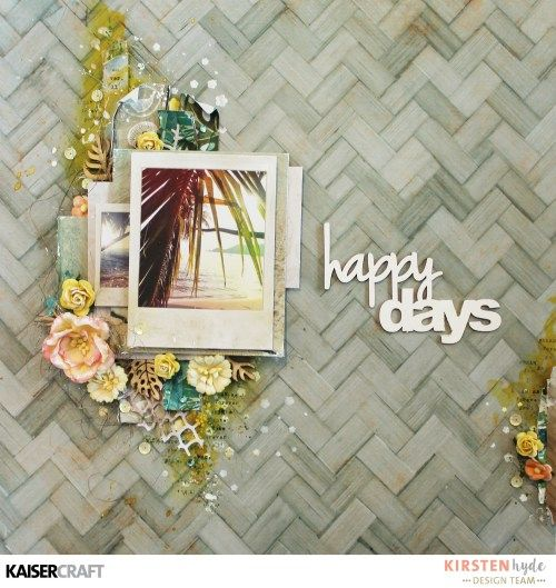 Gorgeous Mini Templates - 'Happy Days' layout by Kirsten Hyde Design Team member for Kaisercraft Official Blog. 'Happy Days' Layout featuring 'Island Escape' collection and 'Cherry Tree' Mini Template (Feb.2017) Saved from kaisercraft.com.au/blog ~ Wendy Schultz ~ Scrapbook Layouts.