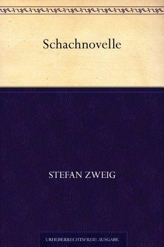 Schachnovelle von Stefan Zweig, http://www.amazon.de/dp/B00CEQFPDK/ref=cm_sw_r_pi_dp_WBIRrb07VREFX