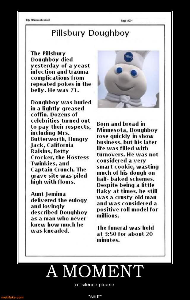 pillsbury doughboy funny dough boy posters meme pilsbury demotivational obituary 1010 moment pixels quotes memes cute boys