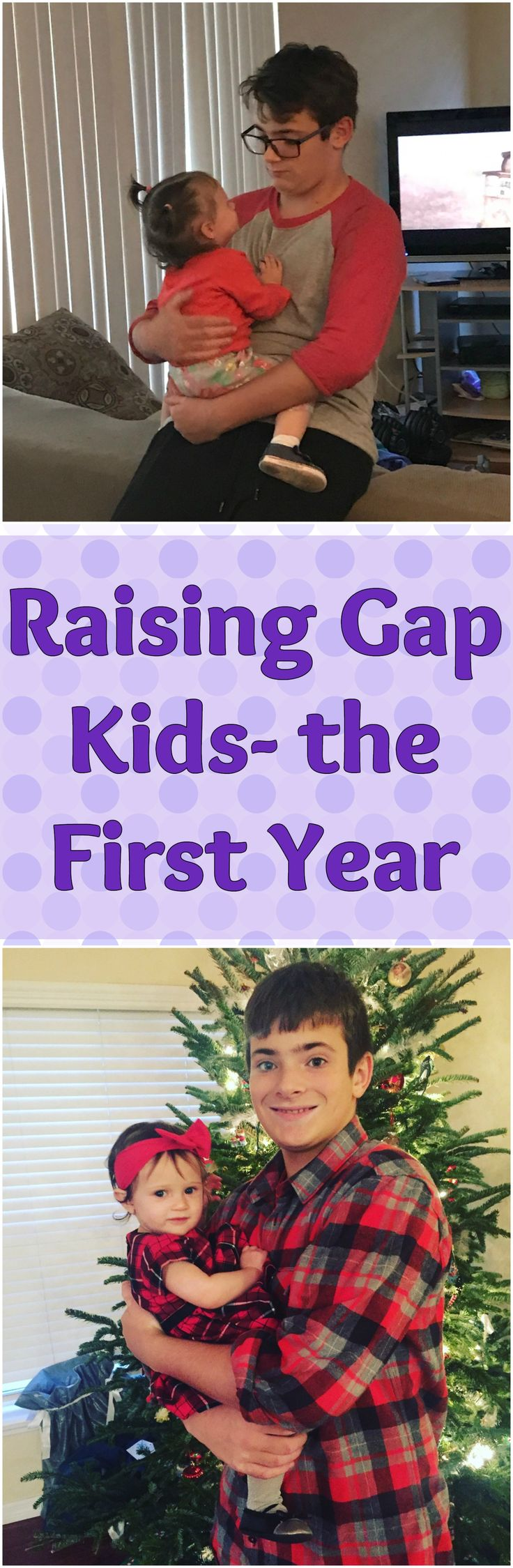 Raising Gap Kids - The First Year - after finding out I was expecting my daughter I immediately began worrying about the relationship she would have with her brother (and vice versa). Here are tips with what I've learned over the first year.