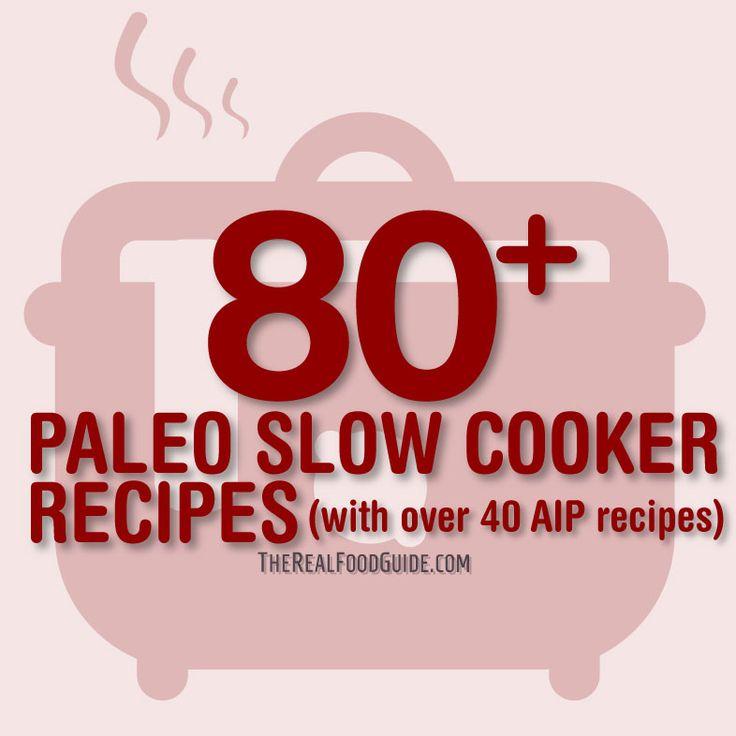 80+ paleo recetas de olla lentas (con más de 40 recetas AIP)