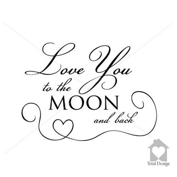 Love You to the Moon...- Vinyl Wall Decal, Vinyl Wall Decor, Vinyl Decal, Wall Decal, wall stickers, väggord, väggtext, väggdekor, 1230_