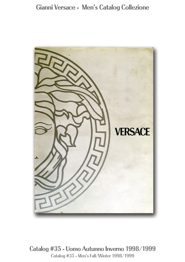 Gianni Versace Catalogue #35, Collezione Uomo Autunno Inverno 1998 / 1999. Men's Fall Winter Catalog 98 / 99.